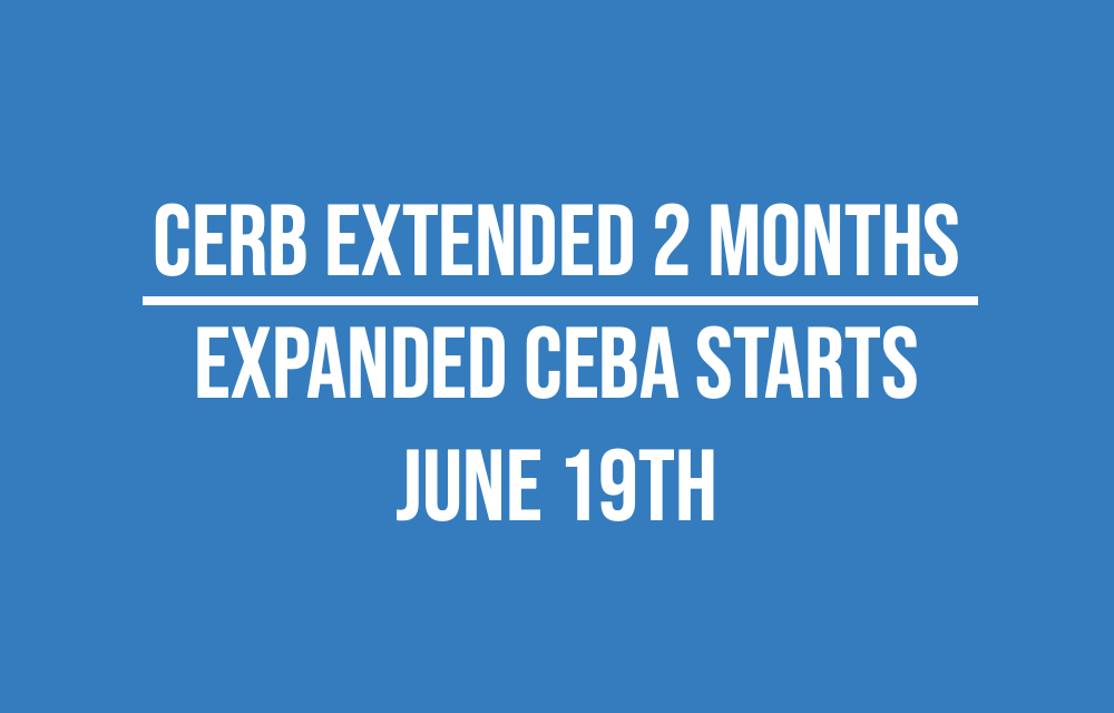 CERB Extended   Business Owners who did not qualify previously – expanded CEBA starts June 19th