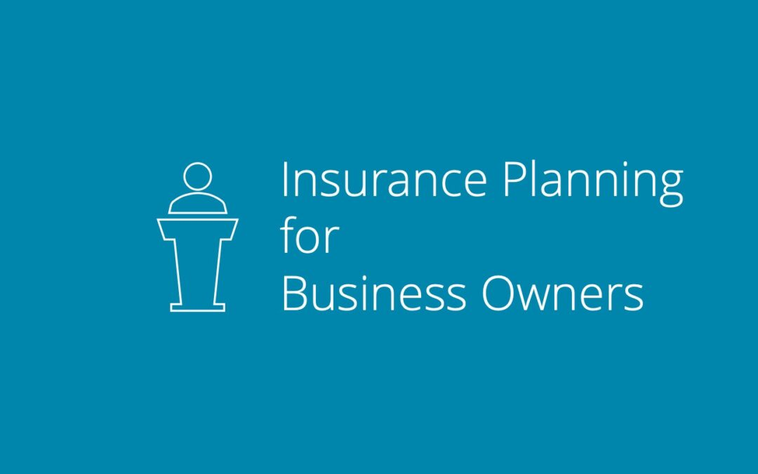 Insurance Planning for Business Owners