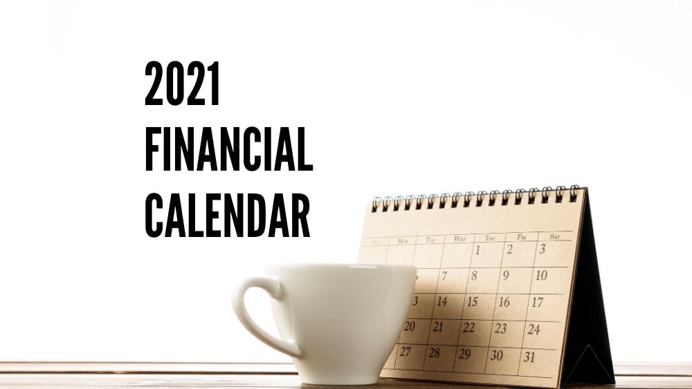 2021 Financial Calendar