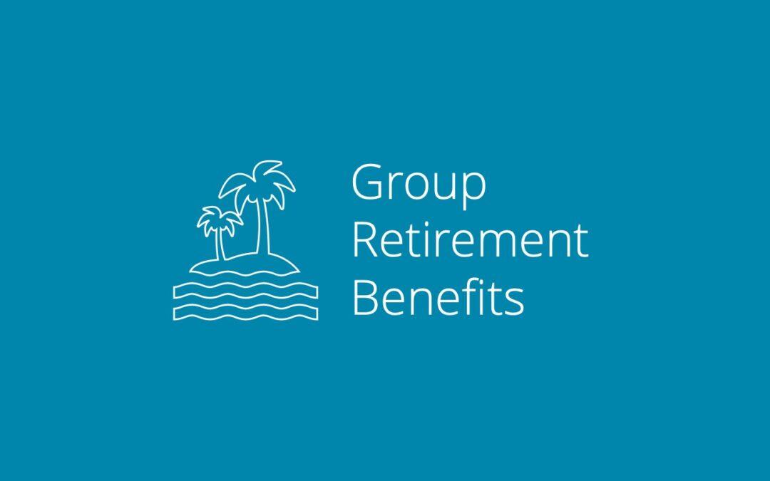 Group Retirement Benefits