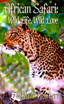You can star in African Safari: Wild Life, Wild Love