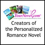 YourNovel.com created the personalized romance novel in 1992.