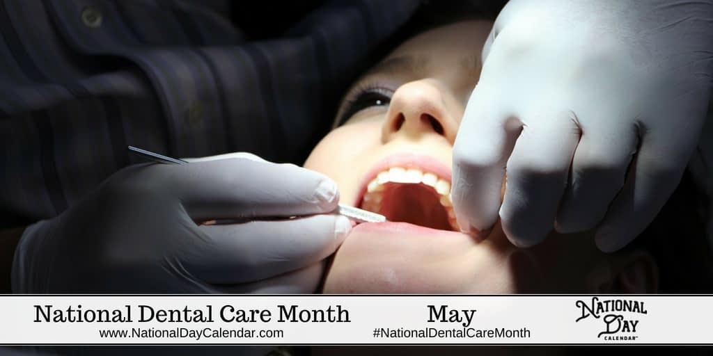 National Dental Care Month May