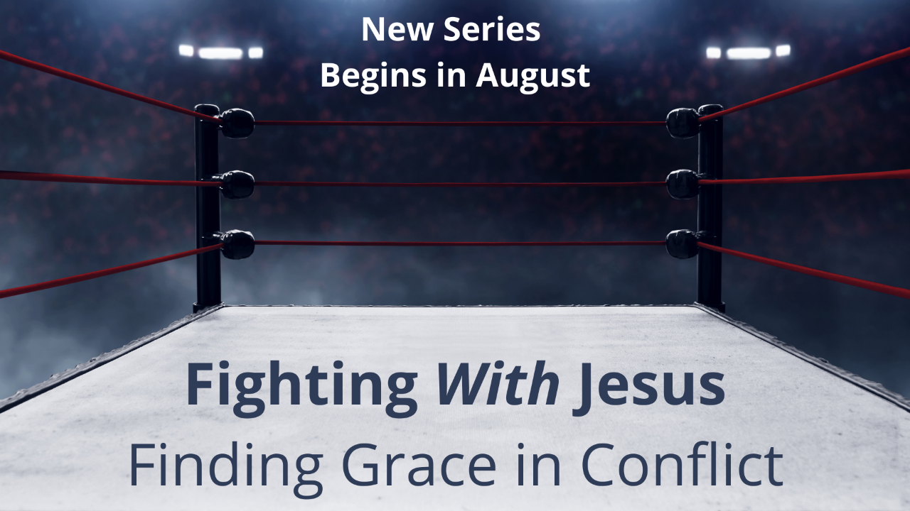 thumbnail_Fighting With Jesus A Different Look at Conflict (2)