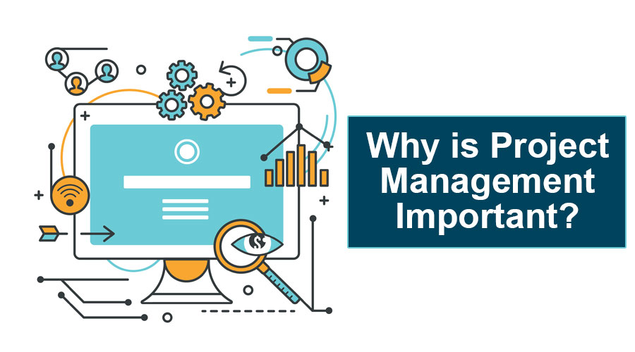 Why-is-Project-Management-Important