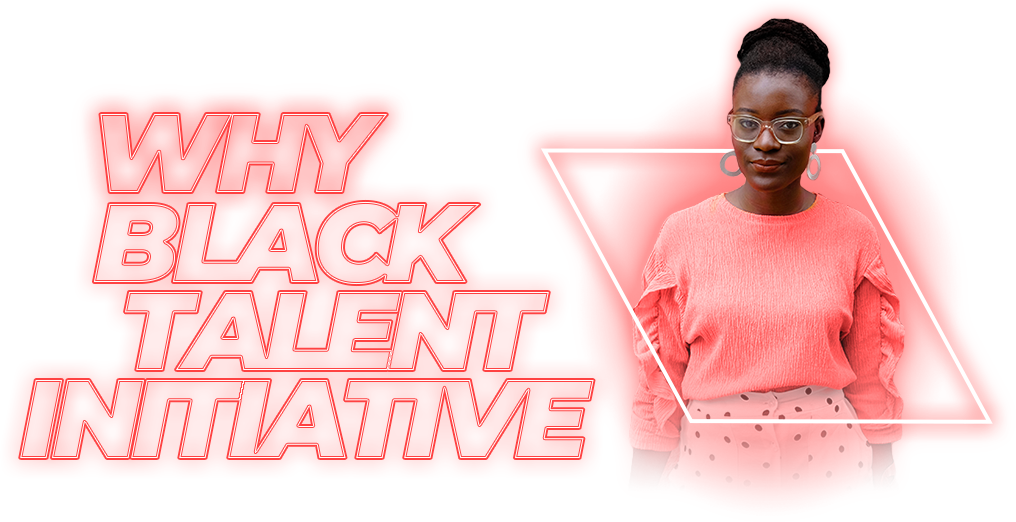 Why Black Talent Initiative?
