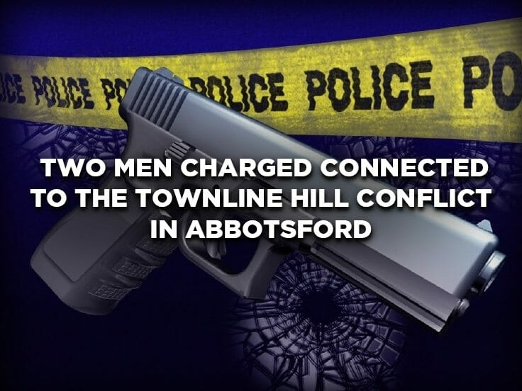 Two Men Charged Connected to the Townline Hill Conflict in Abbotsford