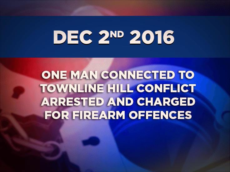 One Man Connected to Townline Hill Conflict Arrested and Charged for Firearm Offences