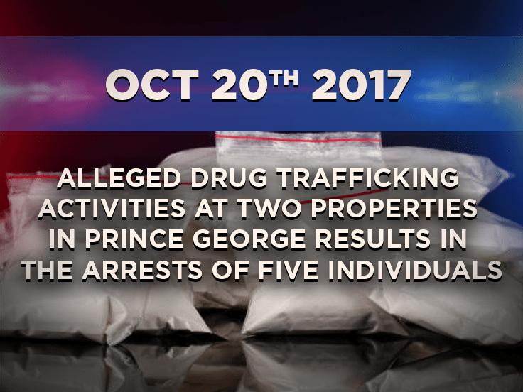 Five People Arrested for Drug Trafficking in Prince George