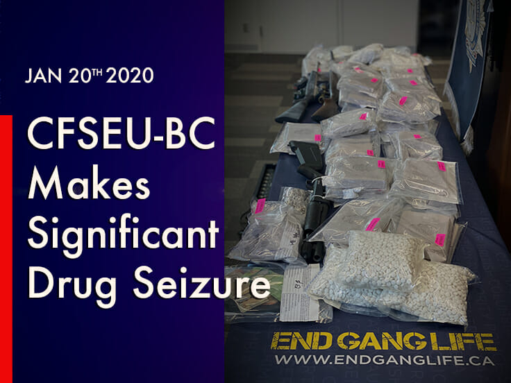 CFSEU-BC Makes Significant Drug Seizure