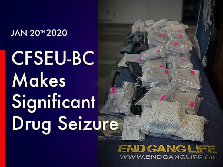 CFSEU-BC Makes Significant Drug Seizure