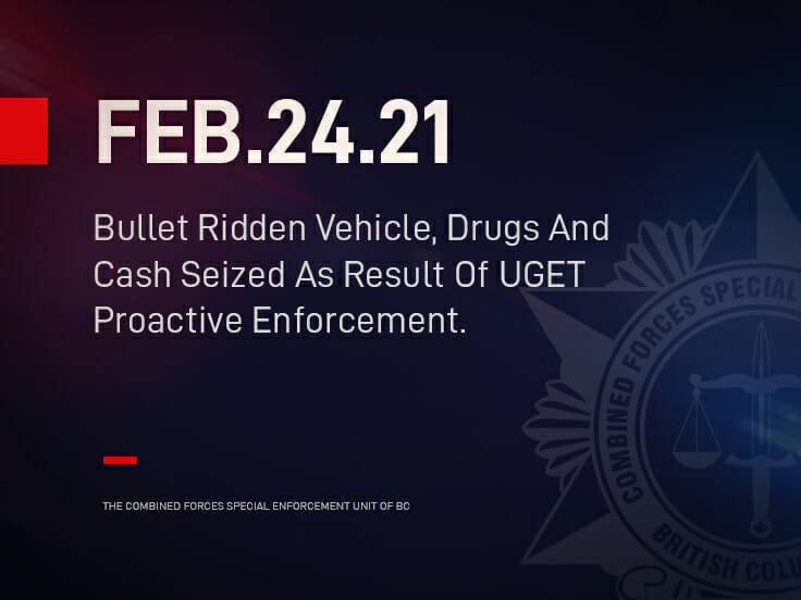Bullet Ridden Vehicle, Drugs And Cash Seized As Result Of UGET Proactive Enforcement.