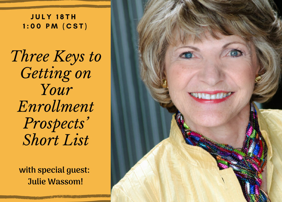 Upcoming Webinar – Three Keys to Getting on Your Enrollment Prospect's Short List