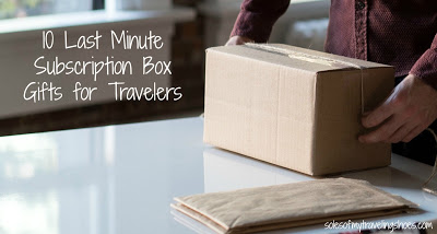 10 Subscription Boxes for the Traveler
