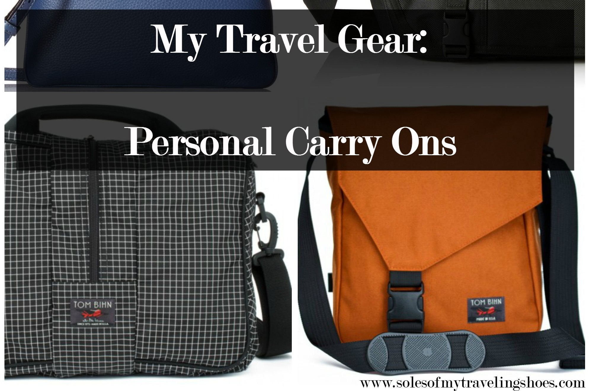 My Travel Packing Gear: Personal Bags