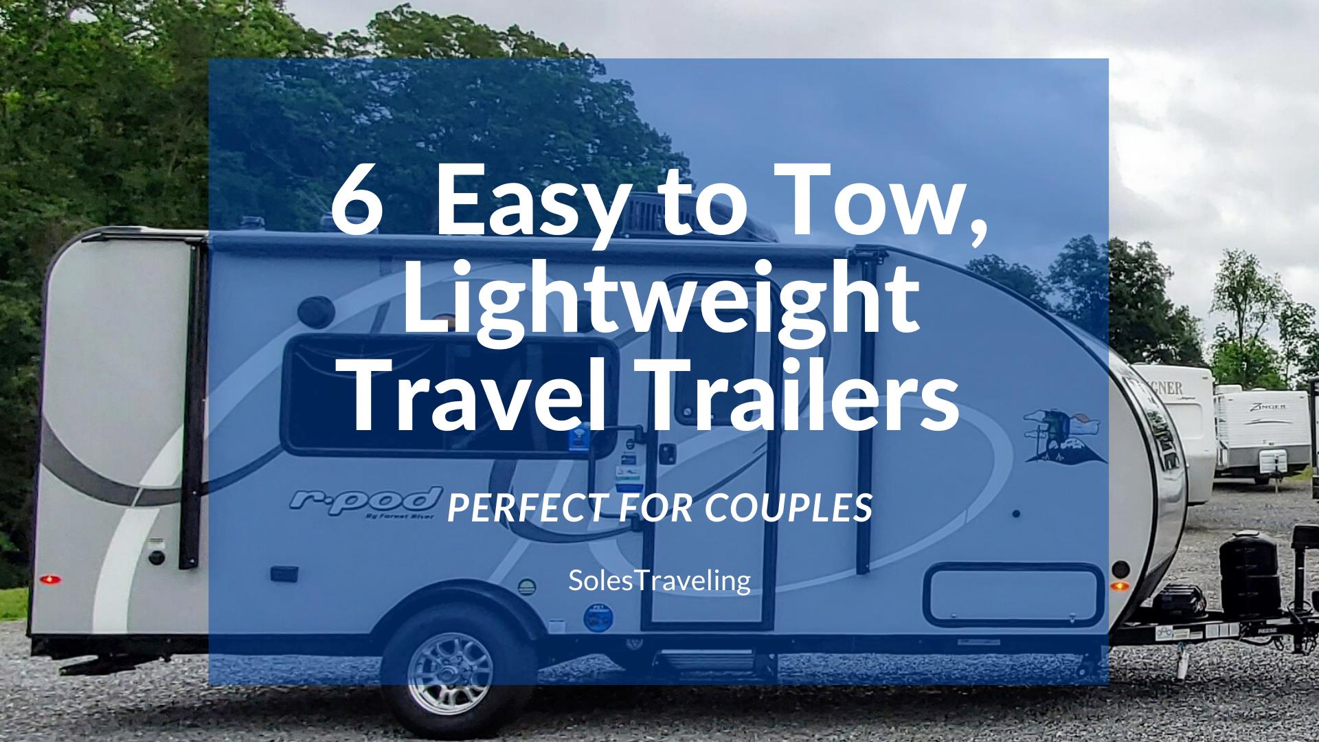 6 lightweight travel campers
