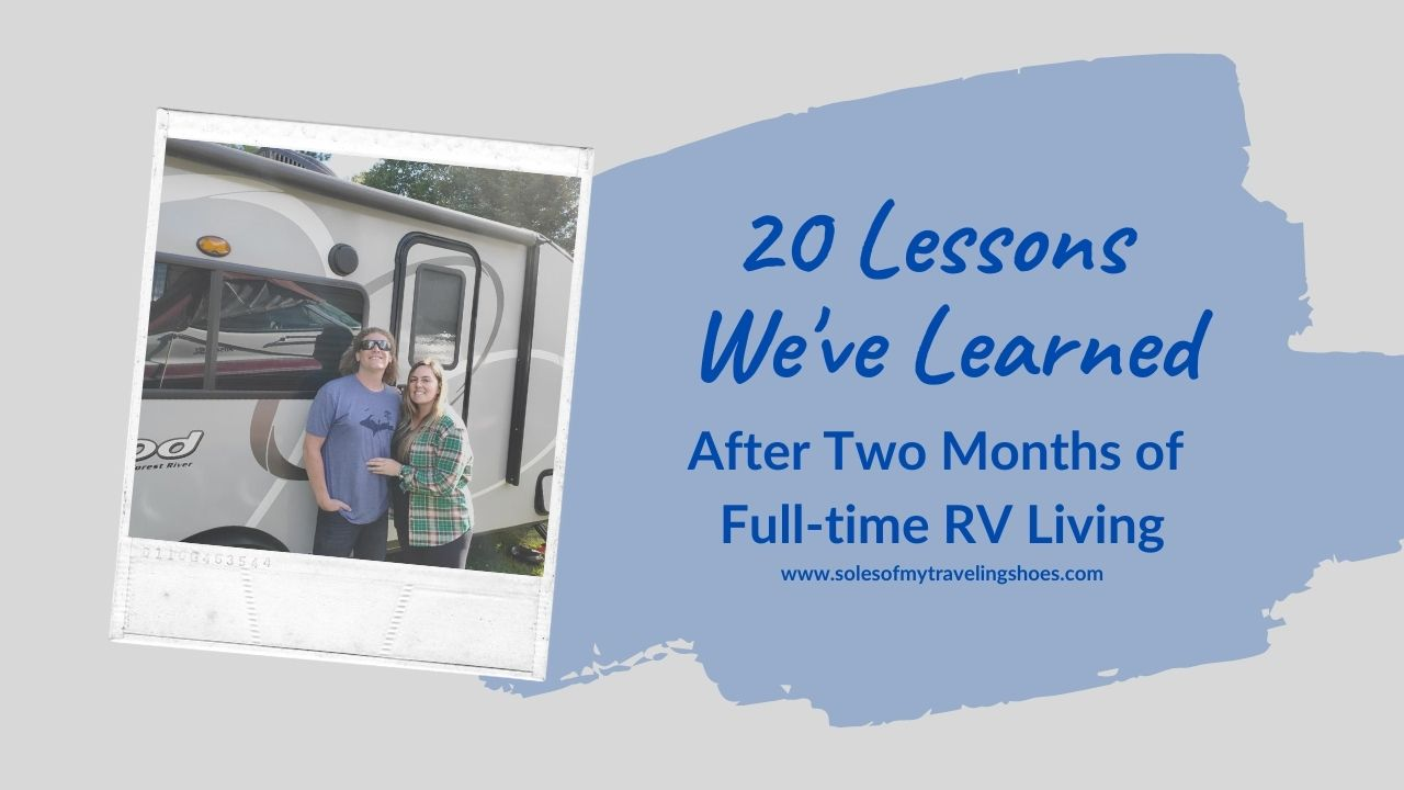 lessons learned full time rv living