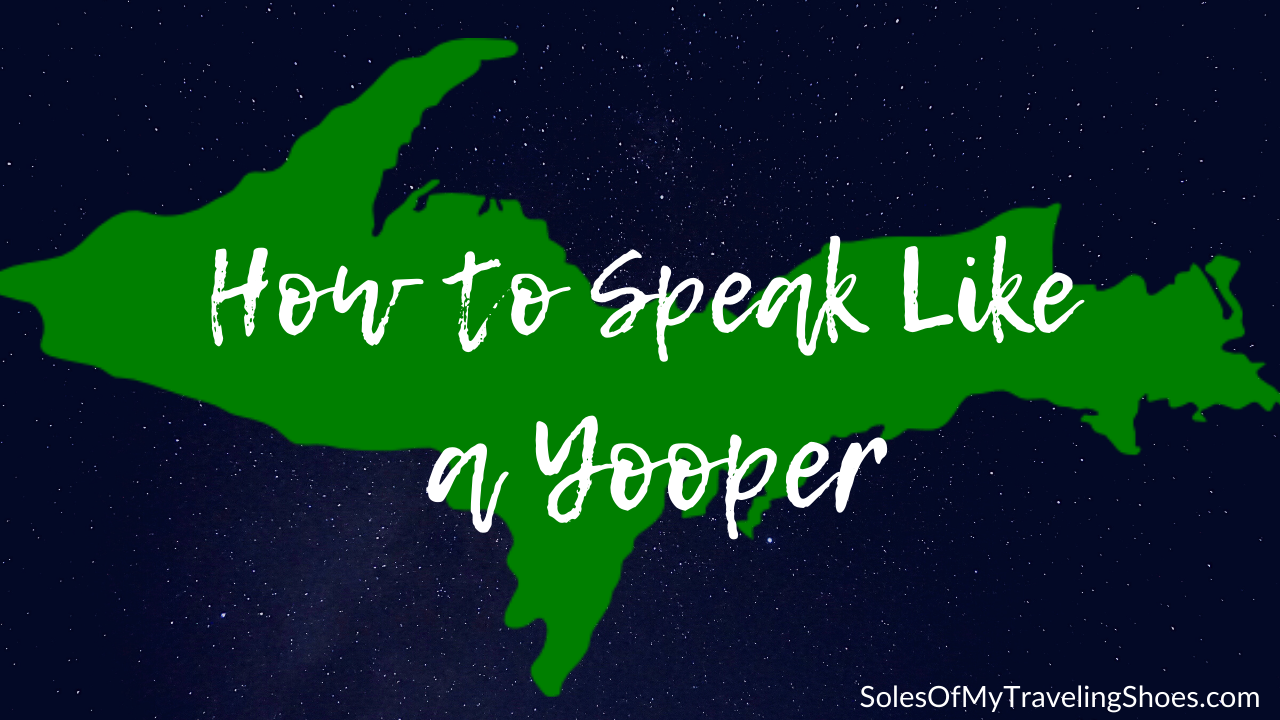 how to speak like a yooper