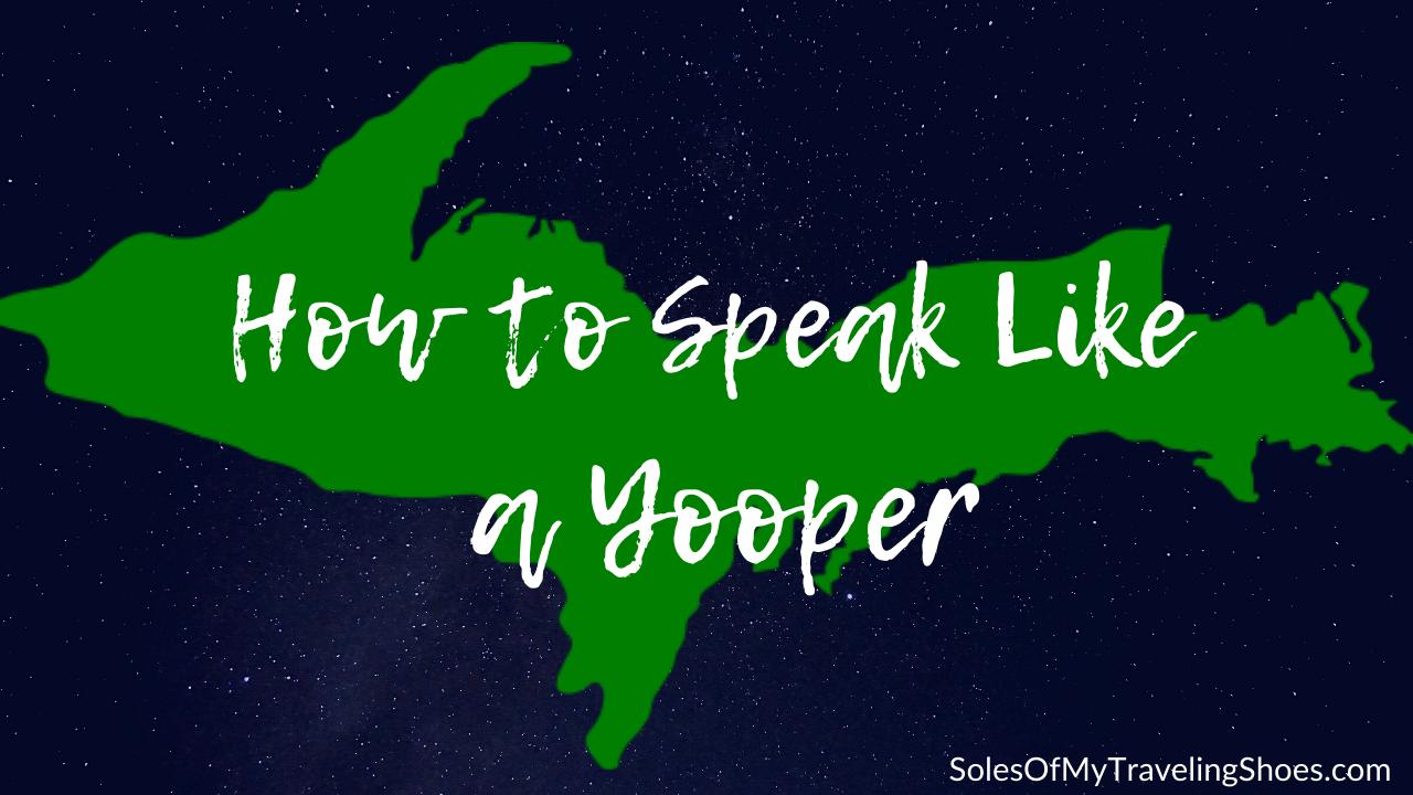 how to speak like a yooper