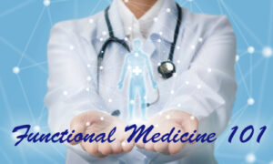 Featured image for blog Functional MEdicine 101