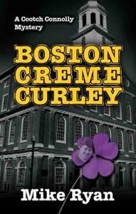 Boston Creme Curly, Mike Ryan