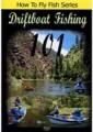 drift boat fishing 101 DVD