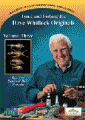 Dave Whitlock Originals - Tying and Fishing series - Near Nuff Sculpin & Crayfish, Sheep Minnow series, Red Fox Squirrel Hair Nymphs, Matuka Sculpin