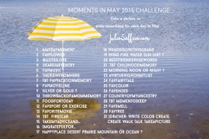Moments in May 2015 Challenge | https://juliesaffrin.com