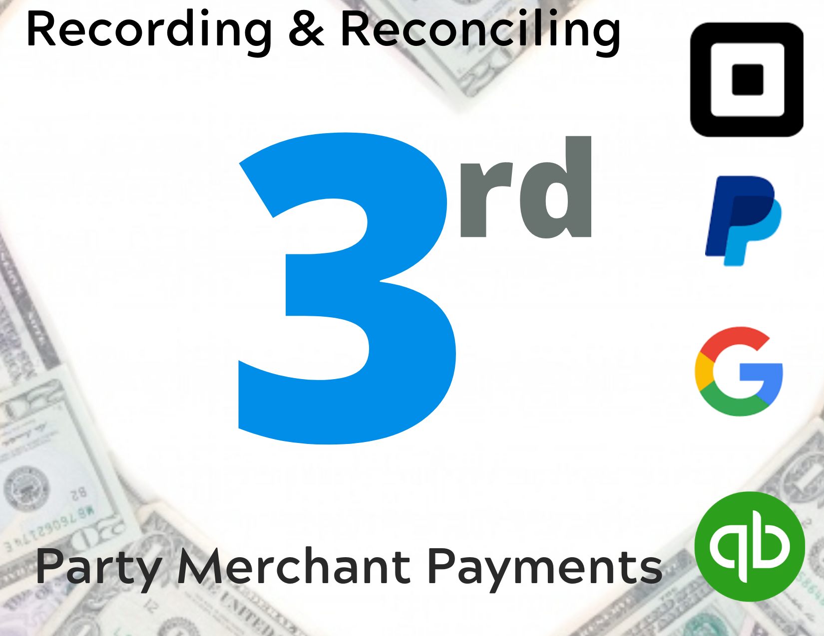 Recording & Reconciling 3rd Party Merchant Payments