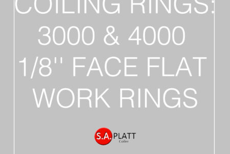 COILING RINGS:3000 & 4000 1/8'' FACE FLAT WORK RINGS
