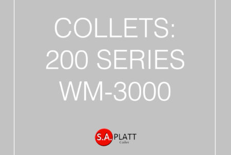 COLLETS:200 SERIES- WM-3000