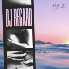 DJ Regard – Ride It (Transitions)