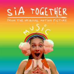 Sia – Together (Bounce Mix)