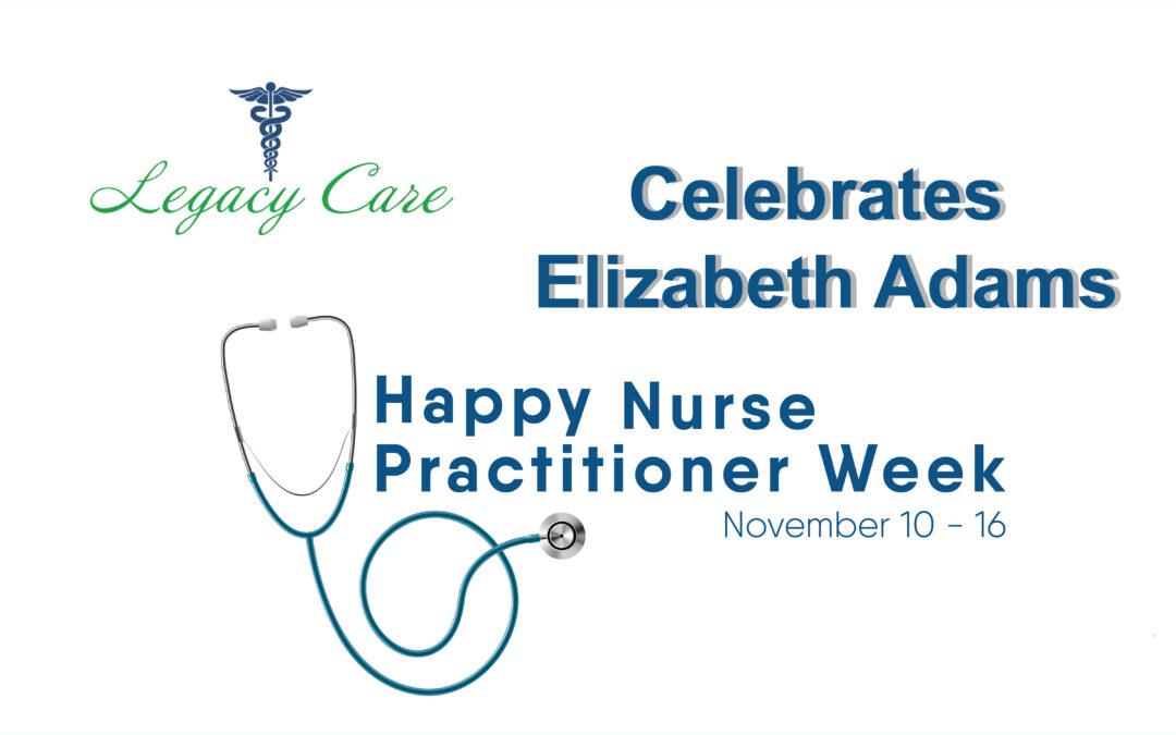 National Nurse Practitioner Week: Elizabeth Adams
