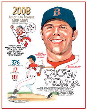 """Frank Galasso, Dustin Pedroia of the Boston Red Sox: """"American League Gold Glove"""""""