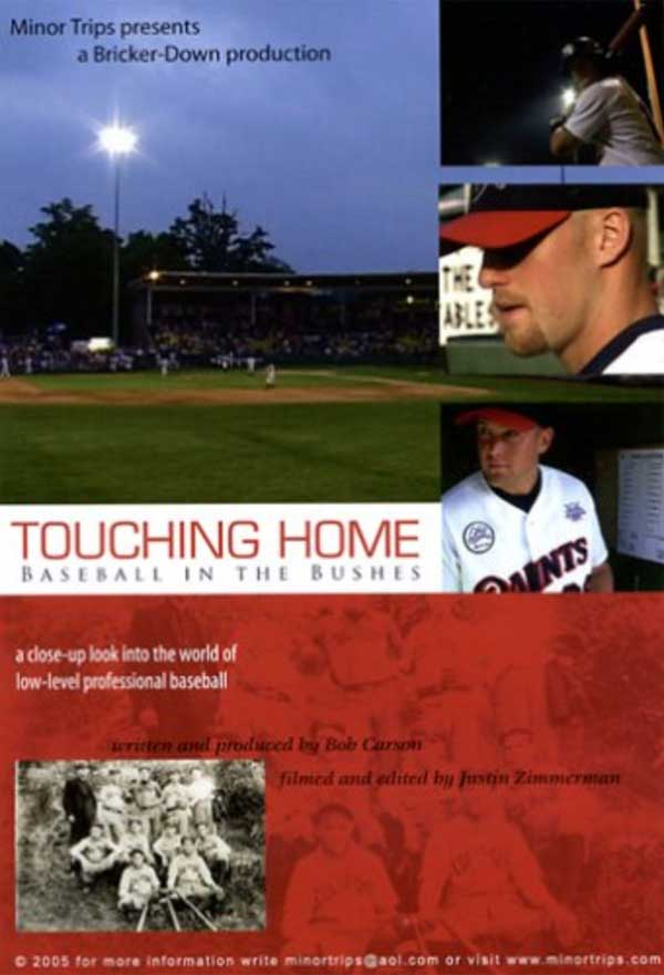 Touching Home, Baseball in the Minors