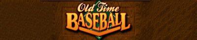 Old Time Baseball - header