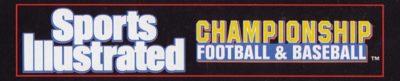 Sports Illustrated Championship Football & Baseball - header