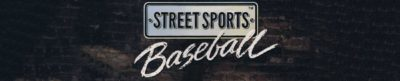 Street Sports Baseball - header