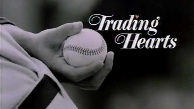 Trading Hearts, baseball movie