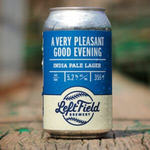 A Very Pleasant Good Evening - Left Field Brewery