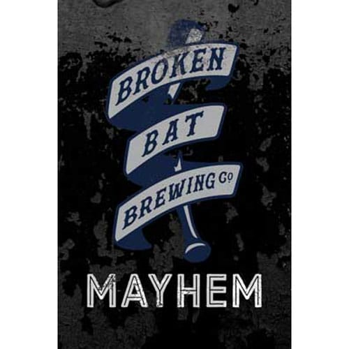Mayhem - Broken Bat Brewing Co.