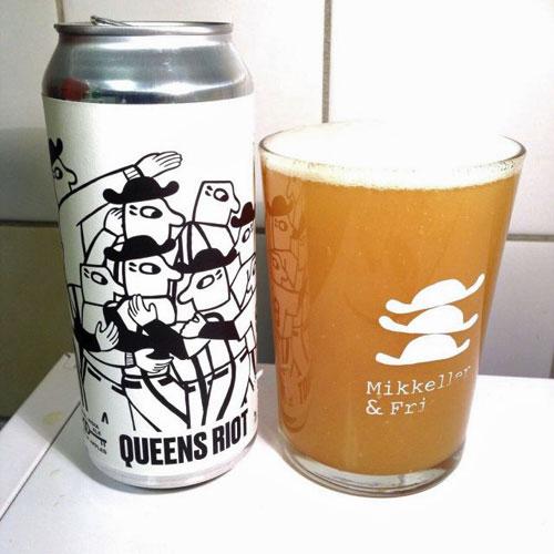 Queens Riot - Mikkeller