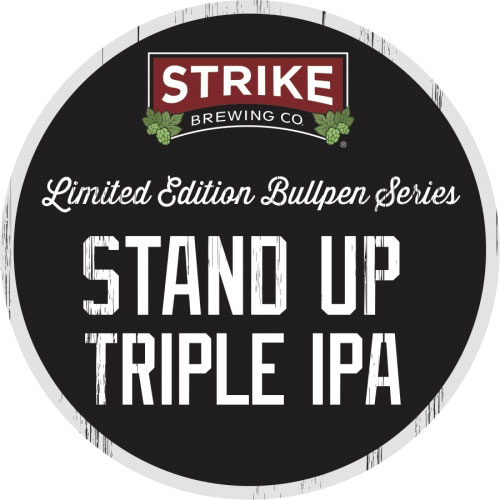 Stand Up Triple - Strike Brewing Co.