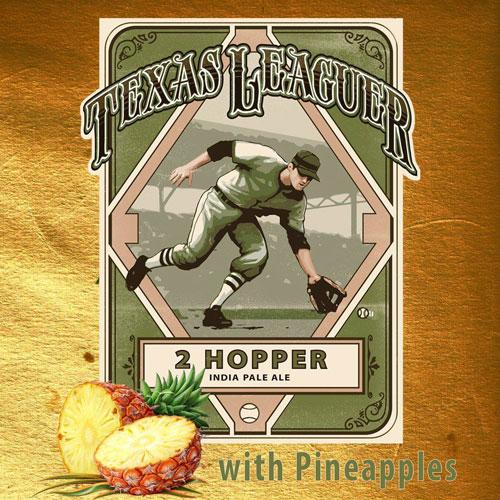 2 Hopper - Texas Leaguer Brewing