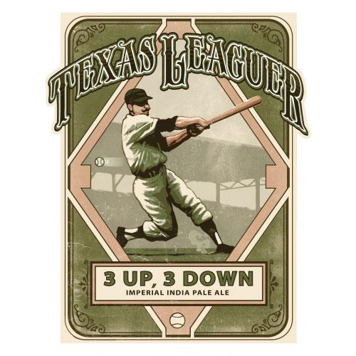 3 Up, 3 Down - Texas Leaguer Brewing