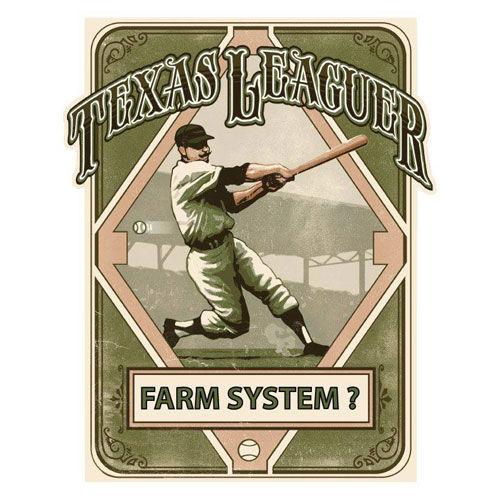 Farm System ? - Texas Leaguer Brewing