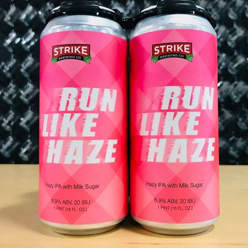 Run Like Haze – Strike Brewing