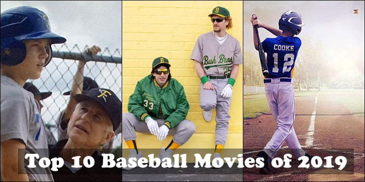 Top 10 Baseball Movies of 2019