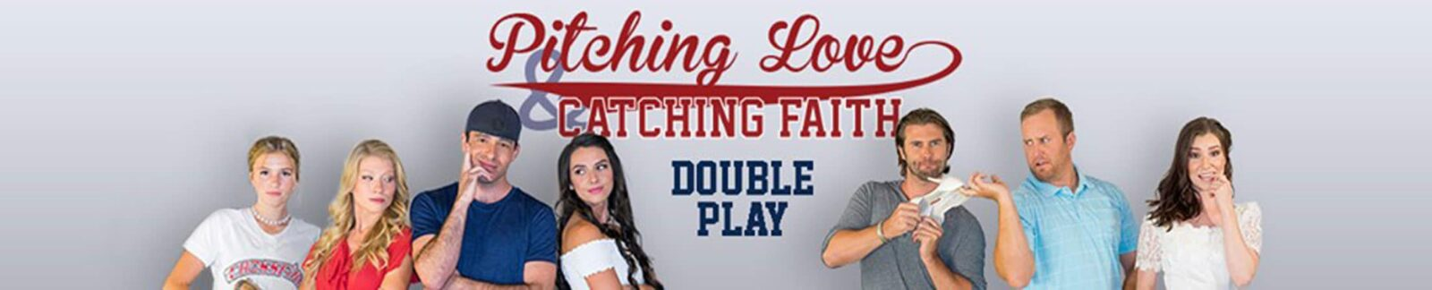 Pitching Love and Catching Faith: Double Play header
